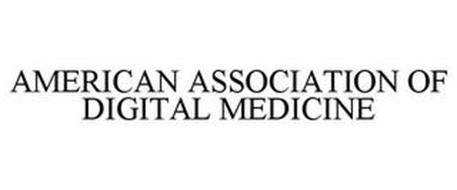 AMERICAN ASSOCIATION OF DIGITAL MEDICINE