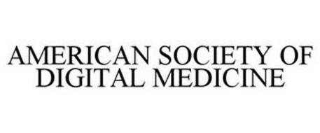 AMERICAN SOCIETY OF DIGITAL MEDICINE