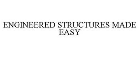 ENGINEERED STRUCTURES MADE EASY