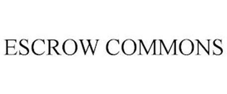 ESCROW COMMONS