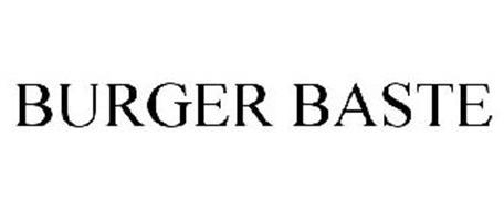 BURGER BASTE