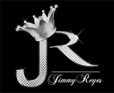JR JIMMY REYES
