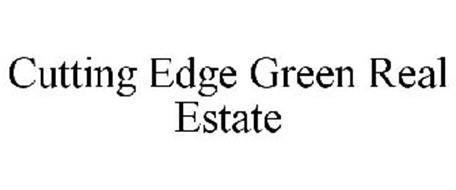 CUTTING EDGE GREEN REAL ESTATE