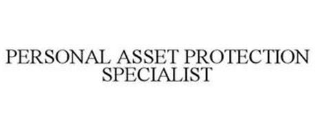PERSONAL ASSET PROTECTION SPECIALIST