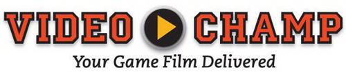 VIDEO CHAMP YOUR GAME FILM DELIVERED