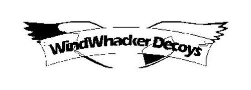 WINDWHACKER DECOYS