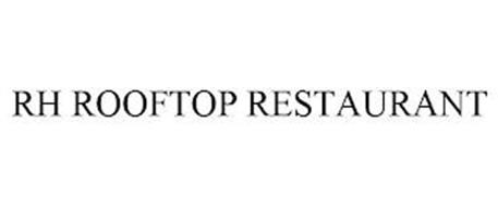 RH ROOFTOP RESTAURANT