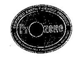 PROZONE CERTIFIED EARTH FRIENDLY PRODUCT MEETS OR EXCEEDS WORLD ENVIRONMENTAL STANDARDS