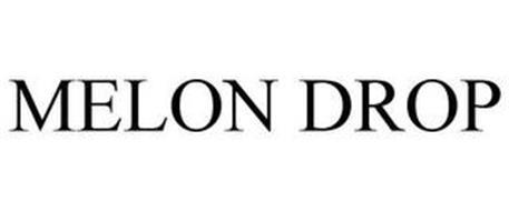MELON DROP