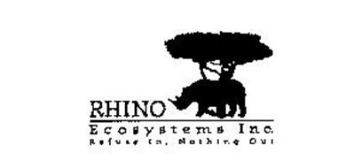 RHINO ECOSYSTEMS INC. REFUSE IN, NOTHING OUT