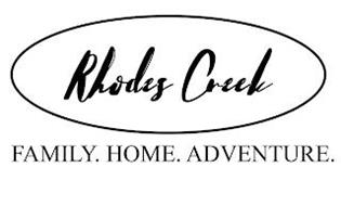RHODES CREEK FAMILY.HOME.ADVENTURE.