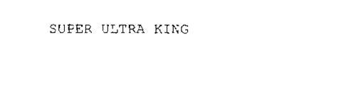 SUPER ULTRA KING