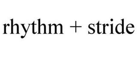 RHYTHM + STRIDE