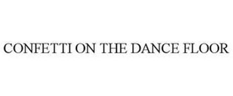 CONFETTI ON THE DANCE FLOOR
