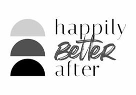 HAPPILY BETTER AFTER