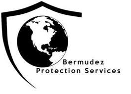 BERMUDEZ PROTECTION SERVICES