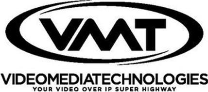 VMT VIDEOMEDIATECHNOLOGIES YOUR VIDEO OVER IP SUPER HIGHWAY