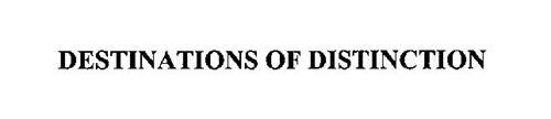 DESTINATIONS OF DISTINCTION