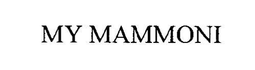 MY MAMMONI