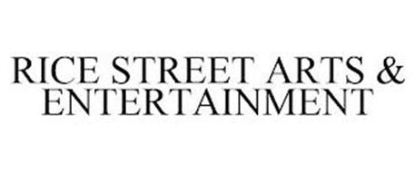 RICE STREET ARTS & ENTERTAINMENT