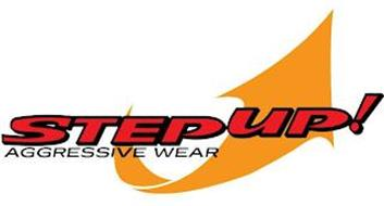 STEP UP! AGGRESSIVE WEAR