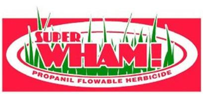 SUPER WHAM! PROPANIL FLOWABLE HERBICIDE