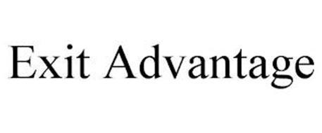EXIT ADVANTAGE