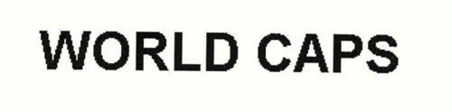 WORLD CAPS