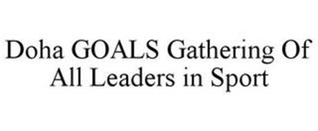 DOHA GOALS GATHERING OF ALL LEADERS IN SPORT