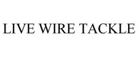 LIVE WIRE TACKLE