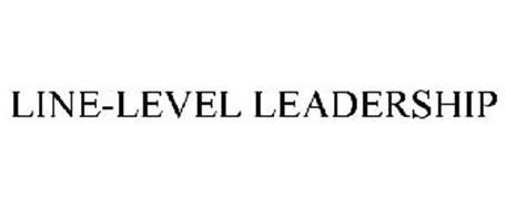 LINE-LEVEL LEADERSHIP
