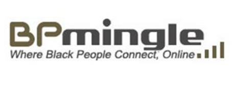 BP MINGLE WHERE BLACK PEOPLE CONNECT; ONLINE