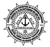 ESCUELA MAGNETICA ESPIRITUAL DE LA COMUNA UNIVERSAL FUNDADA EL 20 DE SEPTIEMBRE DEL ANO 1911 MTRO. FDOR JOAQUIN TRINCADO CATEDRA REGIONAL ALFREDO MATOS SEGARRA NUEVA ERA SOLO ELOI ESTA ES LA LEY