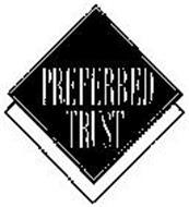 PREFERRED TRUST