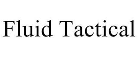 FLUID TACTICAL