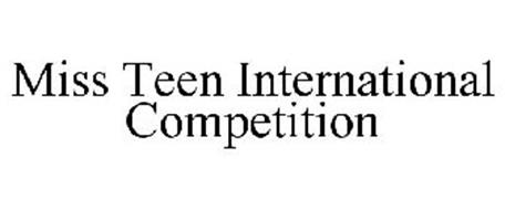 MISS TEEN INTERNATIONAL COMPETITION