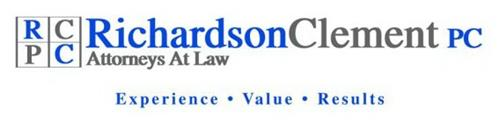 RCPC RICHARDSONCLEMENT PC ATTORNEYS AT LAW EXPERIENCE · VALUE · RESULTS