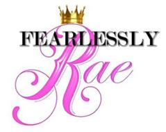 FEARLESSLY RAE