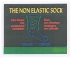 THE NON ELASTIC SOCK NON-ELASTIC TOP UNRESTRICTED CIRCULATION HOUT NON ÉLASTIQUE CIRCULATION NON AFFECTÉE COMFORT - CONFORT