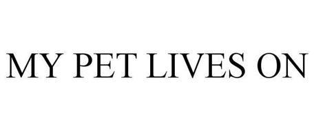 MY PET LIVES ON