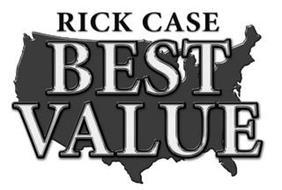 RICK CASE BEST VALUE