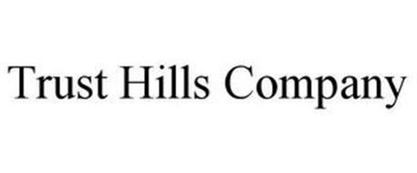 TRUST HILLS COMPANY