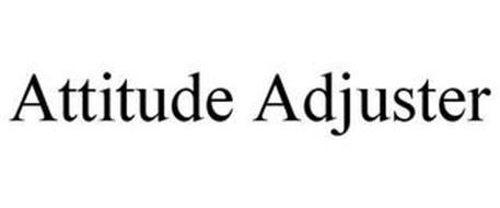 ATTITUDE ADJUSTER