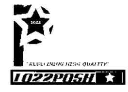 "1022 P ""REDEFINING HIGH-QUALITY"" 1022POSH"