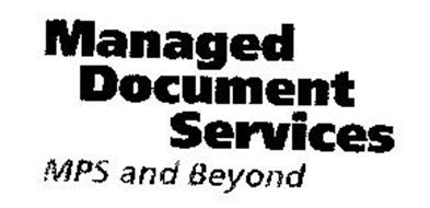 MANAGED DOCUMENT SERVICES MPS AND BEYOND