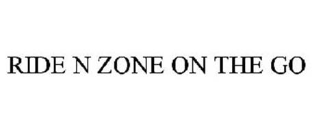 RIDE N ZONE ON THE GO
