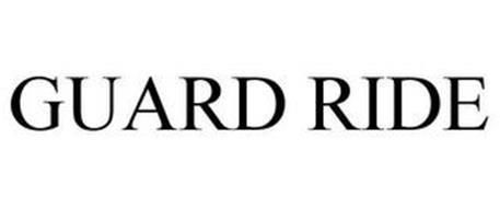 GUARD RIDE
