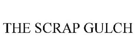 SCRAP GULCH