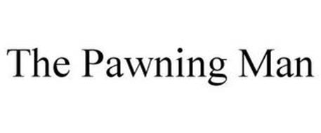 THE PAWNING MAN