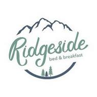 RIDGESIDE BED & BREAKFAST